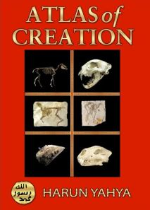 Atlas of Creation Volume 1 by Harun Yahya